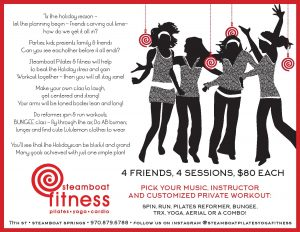 Holiday group special! Gather your friends and create strength together! @ steamboat pilates yoga & fitness | Steamboat Springs | Colorado | United States