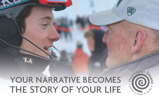 Your Narrative Becomes the Story of Your Life